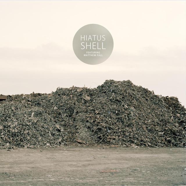 Shell (feat. Matthew Fall)