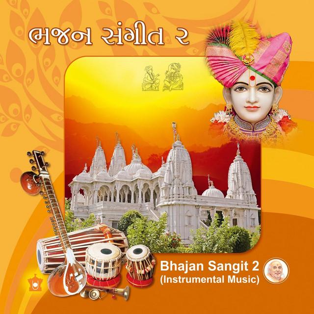 Bhajan Sangit 2 (Instrumental Music) by Baps Swaminarayan