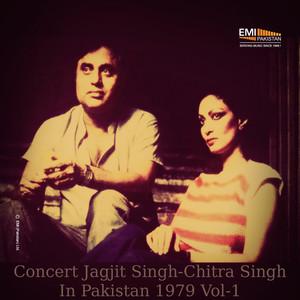 Concert Jagjit Singh - Chitra Singh in Pakistan, Vol. 1 (Live) Albümü