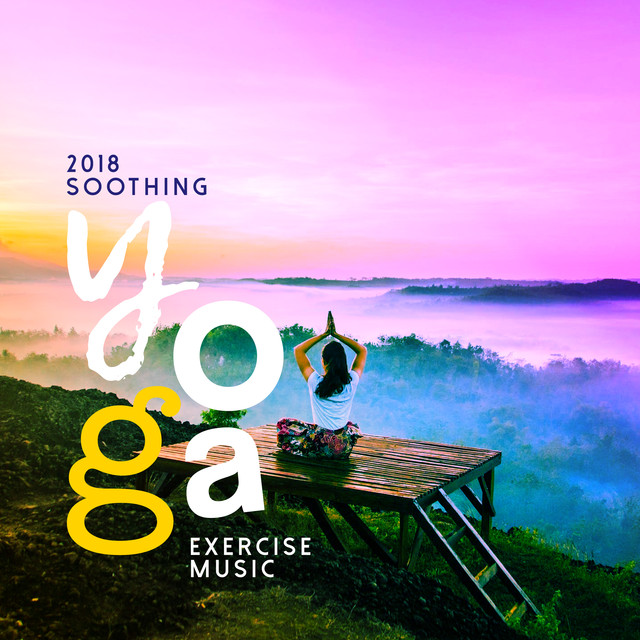 2018 Soothing Yoga Excercise Music