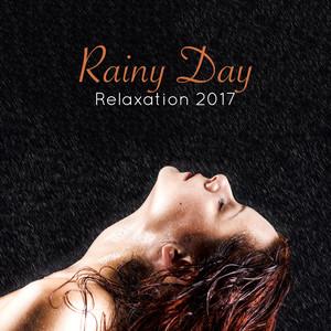 Rainy Day Relaxation 2017