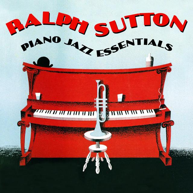 Ralph Sutton Piano Jazz Essentials album cover