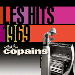 Les Hits 1969 Salut Les Copains