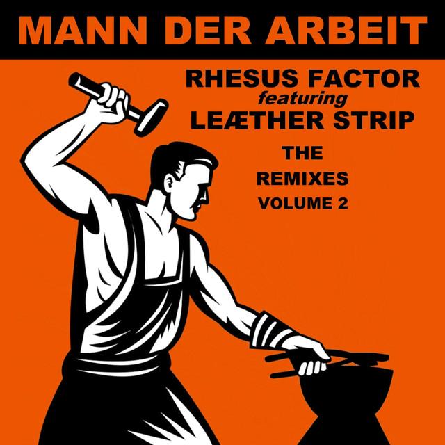 Mann der Arbeit, Vol. 2 (The Remixes)