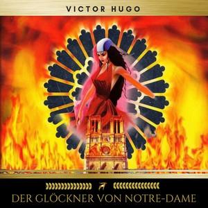 Der Glöckner von Notre-Dame Audiobook