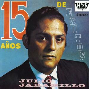 15 Años De Exitos - Julio Jaramillo