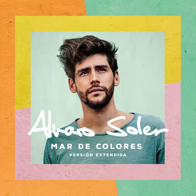 Album cover for Mar De Colores (Versión Extendida) by Alvaro Soler