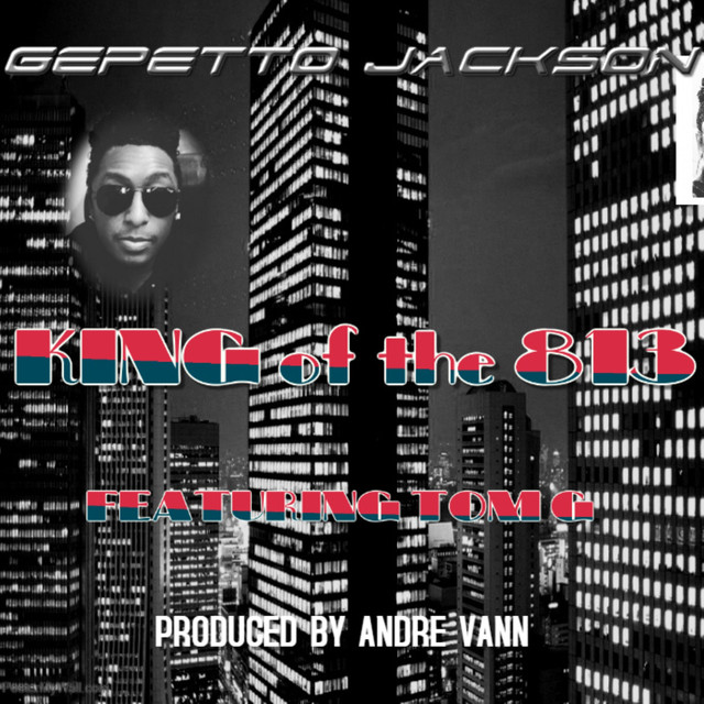 King of the 813 by Gepetto Jackson on Spotify