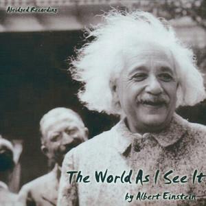 The World As I See It by Albert Einstein