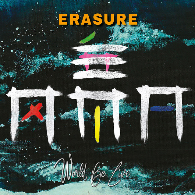 Album cover for World Be Live by Erasure