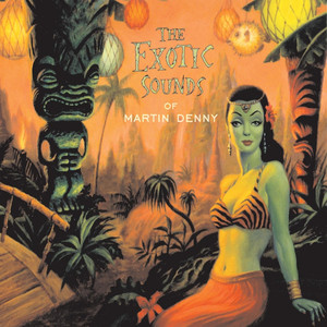 The Exotic Sounds of Martin Denny album