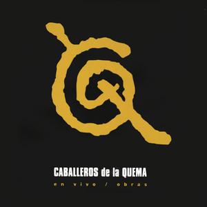 Caballeros De La Quema En Vivo / Obras album