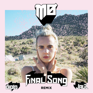 Final Song (Diplo & Jauz Remix)