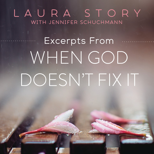 When God Doesn't Fix It (Excerpts)