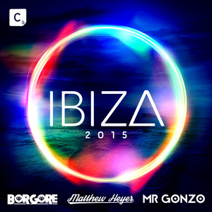 Ibiza 2015 Spotify Exclusive compiled by Borgore, Matthew Heyer & Mr. Gonzo album