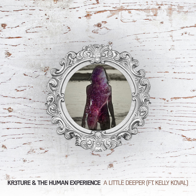 KR3TURE, The Human Experience feat. Kelly Koval
