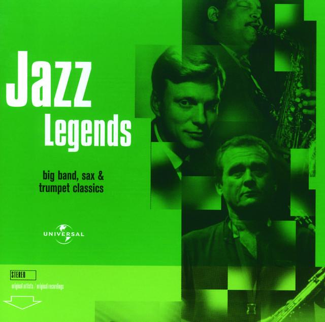 Various Artists Jazz Legends:L Big Band, Sax & Trumpet Classics album cover