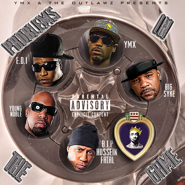 Problems in the Game (feat  The Outlawz, Young Noble