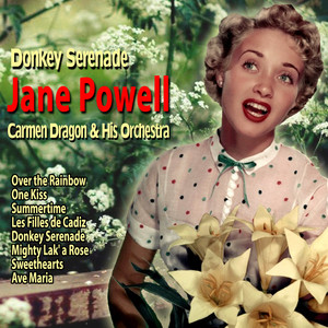 Jane Powell, Carmen Dragon And His Orchestra Over the Rainbow cover