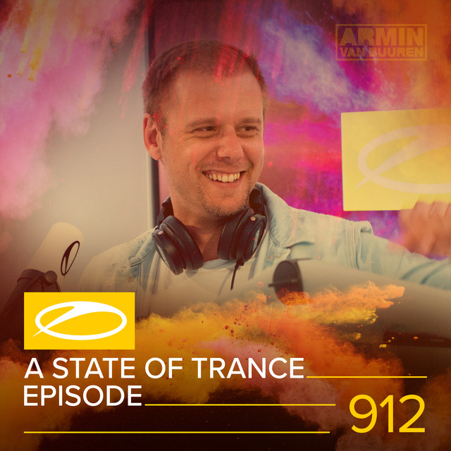 Album cover for ASOT 912 - A State Of Trance Episode 912 by Armin van Buuren, Armin van Buuren ASOT Radio