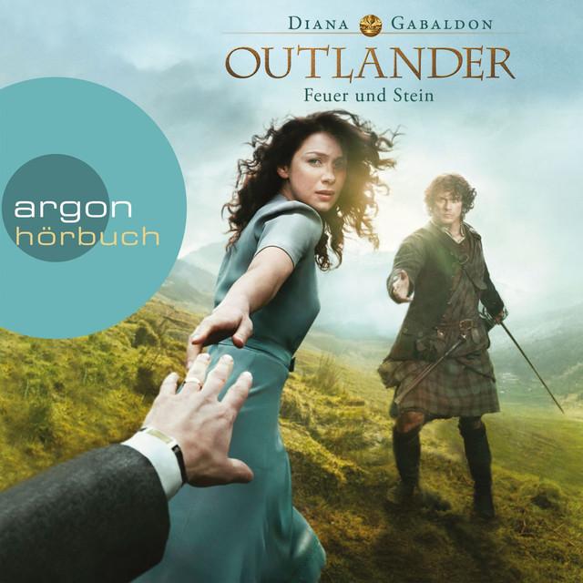 Outlander - Feuer und Stein (Ungekürzte Lesung)