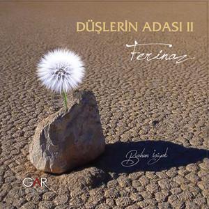 Düşlerin Adası, Vol. 2 (Ferinaz) Albümü