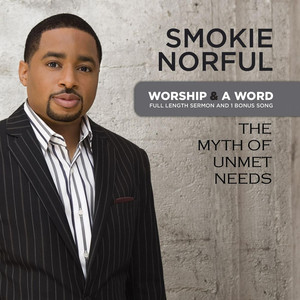 Worship And A Word: The Myth Of Unmet Needs album