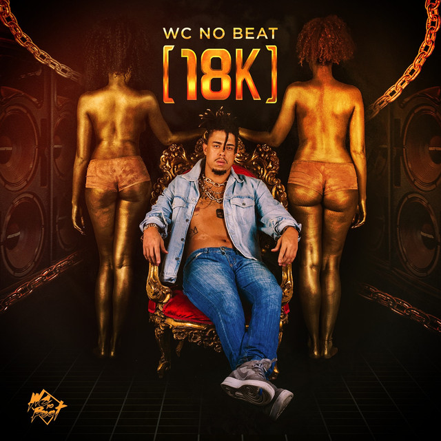 Album cover for 18K by WC no Beat