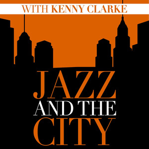 Jazz And The City With Kenny Clarke album