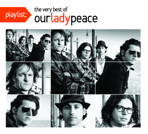 Playlist: The Very Best Of Our Lady Peace album