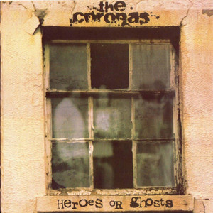 Heroes or Ghosts - The Coronas