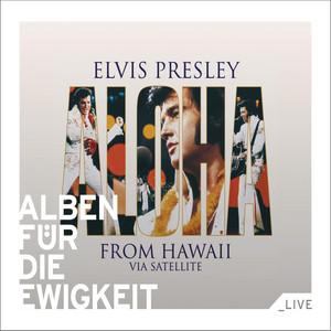Aloha from Hawaii via Satellite (Alben für die Ewigkeit) Albumcover