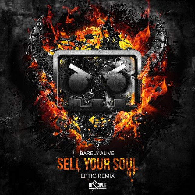 Sell Your Soul (Eptic Remix)