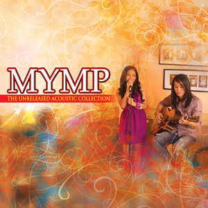 The Unreleased Acoustic Collection - Mymp
