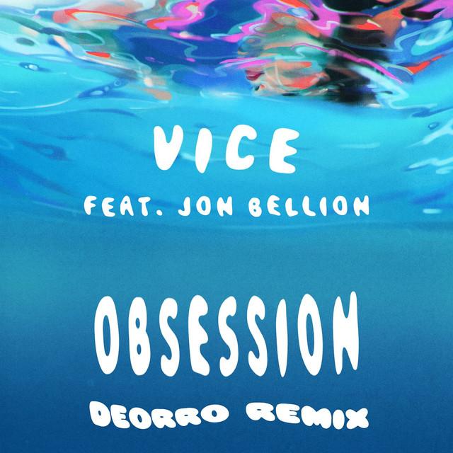Obsession (feat. Jon Bellion) [Deorro Remix]