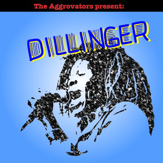 The Aggrovators Present: Dillinger