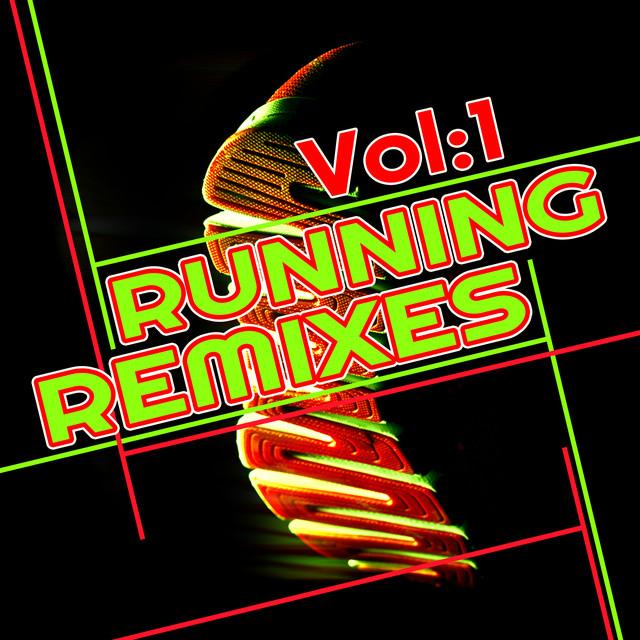 Running Remixes vol 1 (2016 Top Hits List Cardio