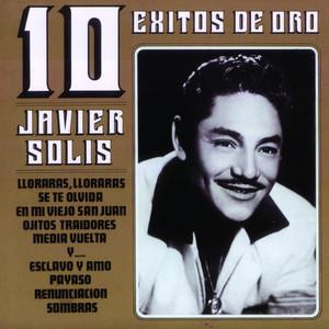 10 Exitos De Oro - Javier Solis