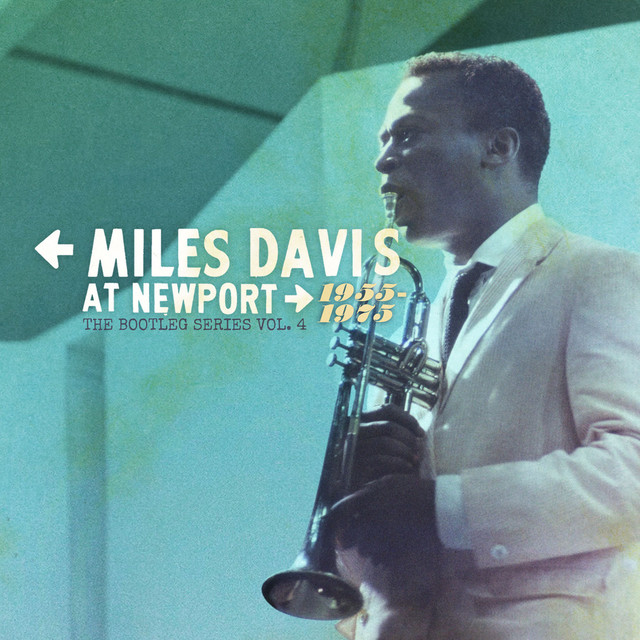 Miles Davis at Newport: 1955-1975: The Bootleg Series, Vol. 4 Albumcover