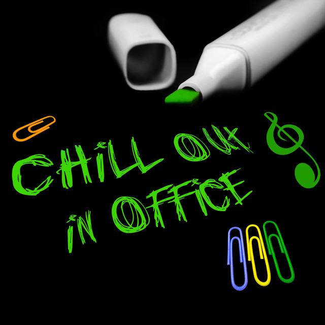Chill Out in Office – Instrumental Music to Work, Easy