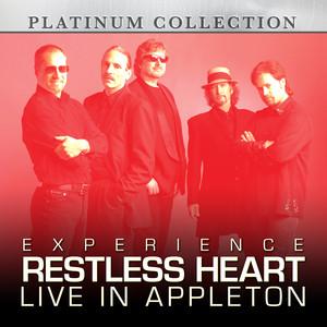 Experience Restless Heart Live in Appleton album