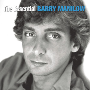 The Essential Barry Manilow - Barry Manilow