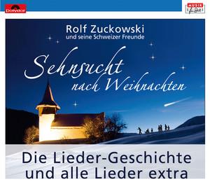 Rolf Zuckowski Weihnachtslieder Texte.Rolf Zuckowski Sehnsucht Nach Weihnachten Songtexte