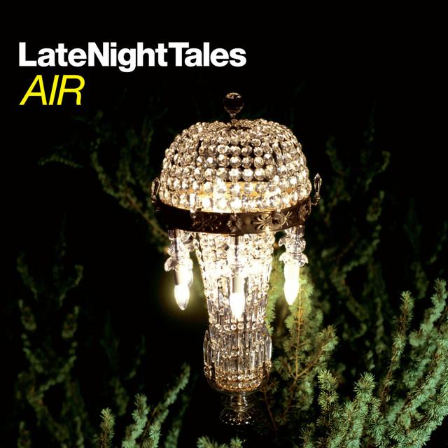 Late Night Tales: Air (Sampler)