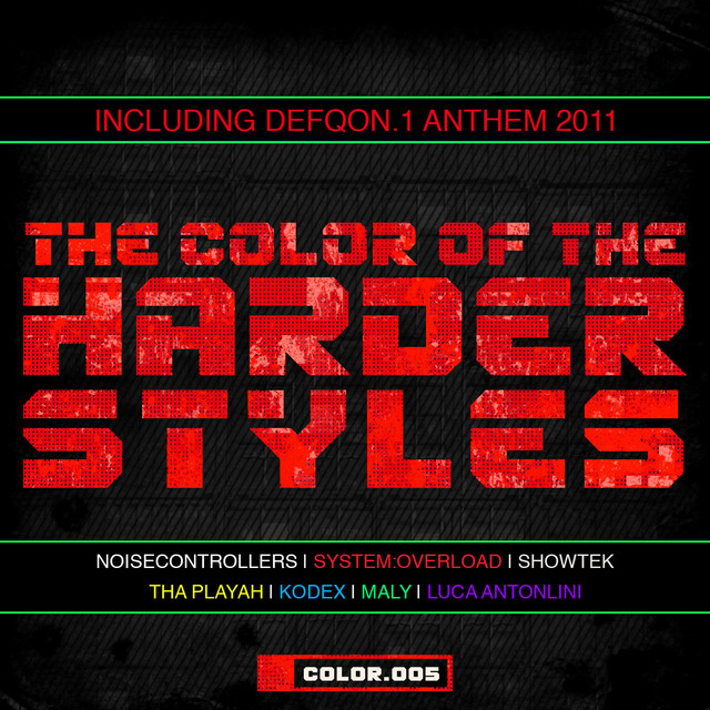 The Color Of The Harder Styles - Part 5