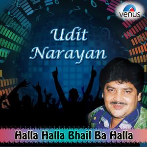 Halla Halla Bhail Ba Halla - Udit Narayan Albümü