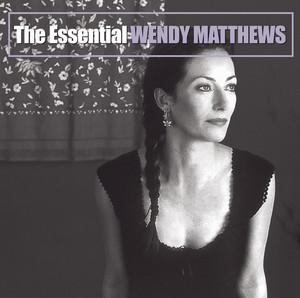 The Essential Wendy Matthews album