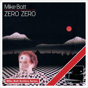 Zero Zero (Mike Batt Archive Series)