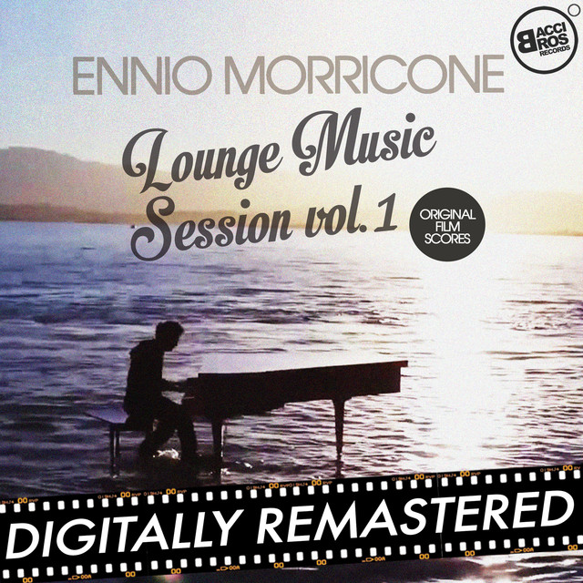 Ennio Morricone Lounge Music Session Vol. 1 (Original Film Scores) Albumcover