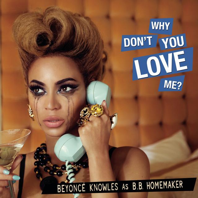 Beyoncé Why Don't You Love Me album cover